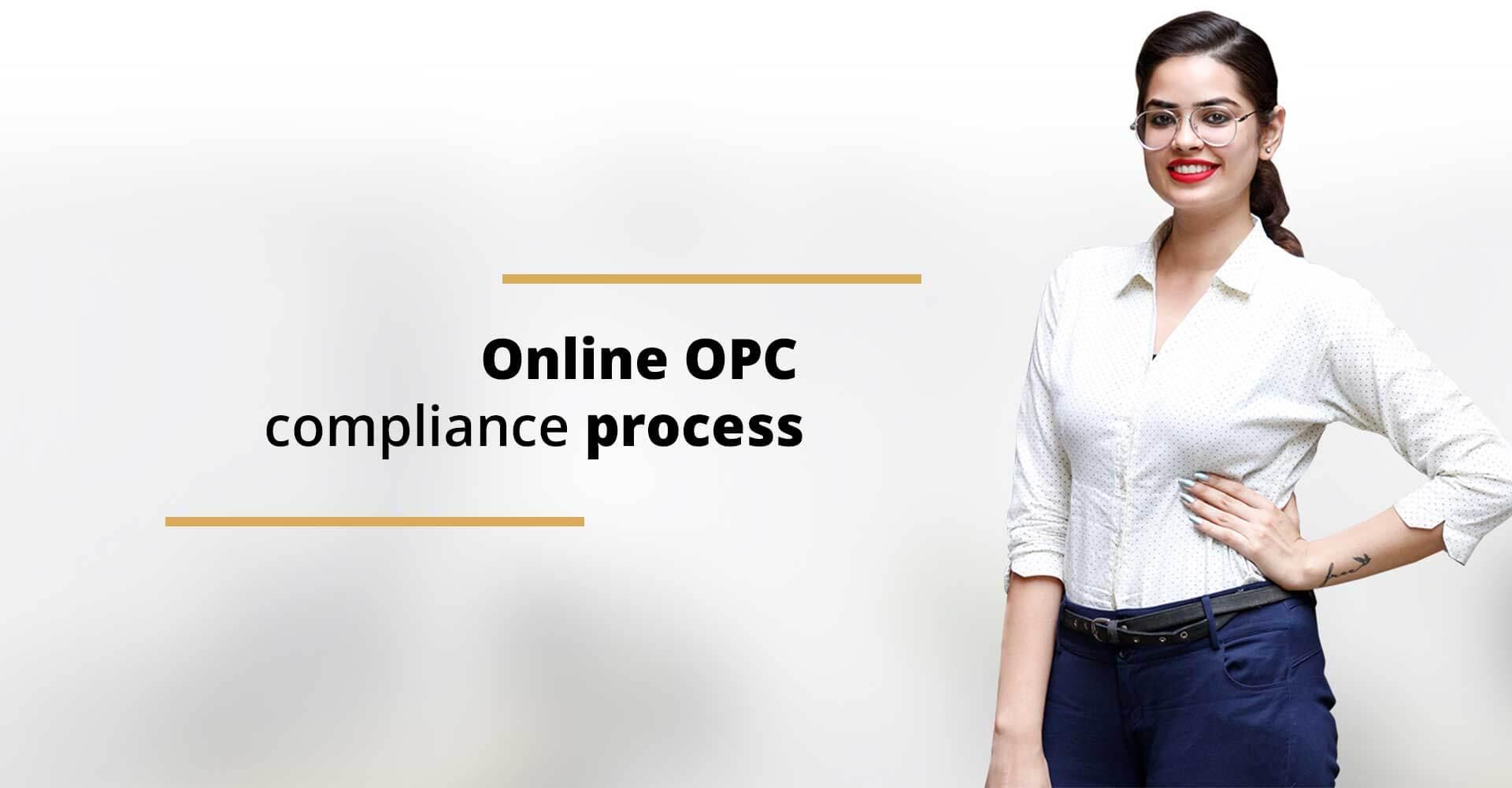 Online OPC compliance process
