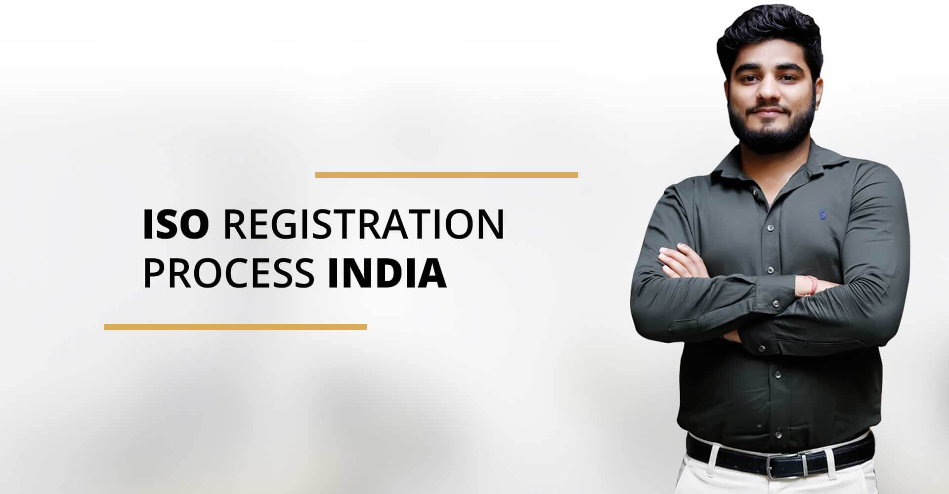 ISO REGISTRATION PROCESS INDIA