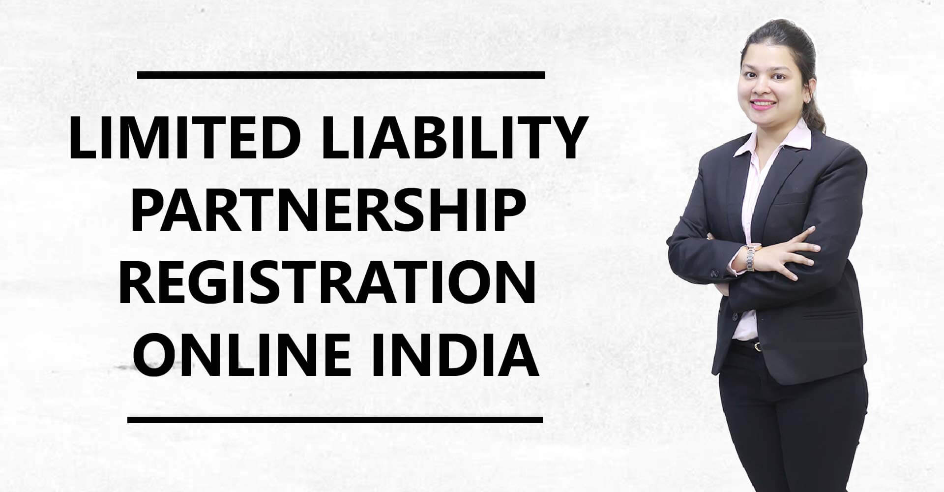 What Is LLP? Process of Limited Liability Partnership Registration / LLP Registration