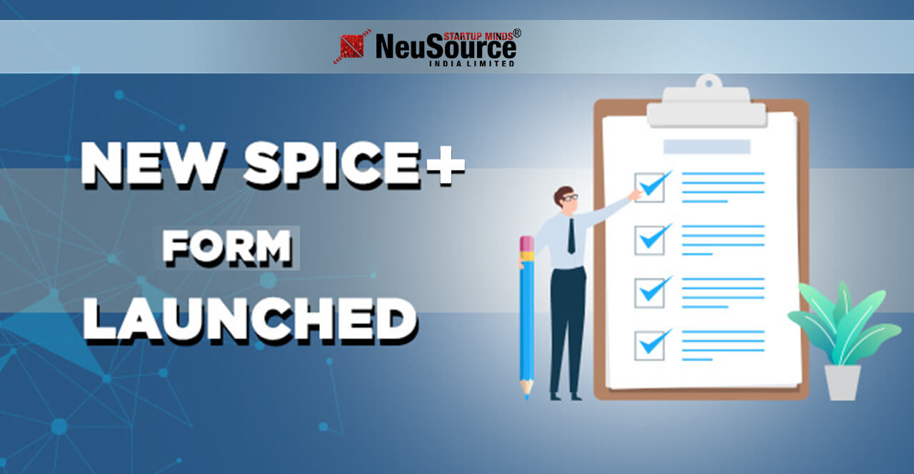 New SPICE+ Form Ease of Doing Business