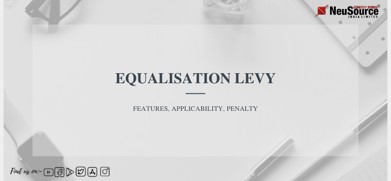 Equalisation Levy: Features, Applicability, Penalty