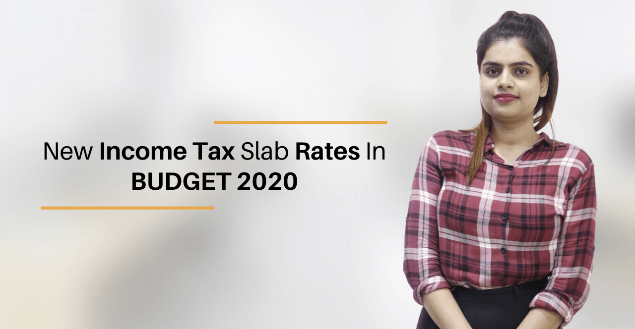 Income Tax Slabs & Tax Rate in India for FY 2020-21